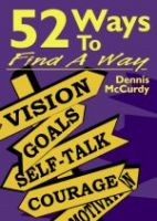 52 Ways to Find A Way